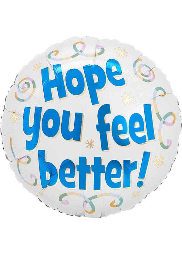 """18"""" Round Get Well Hope You Feel Better"""