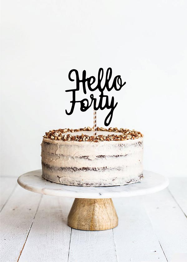 Cake Topper Hello Forty