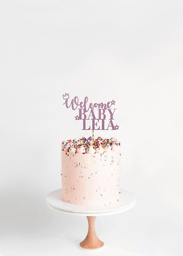 Cake Topper Welcome Baby* NAME*