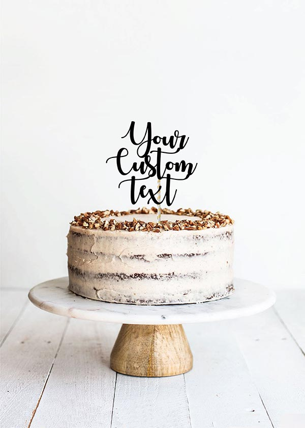 Cake Topper  3 Line Calligraphy Font