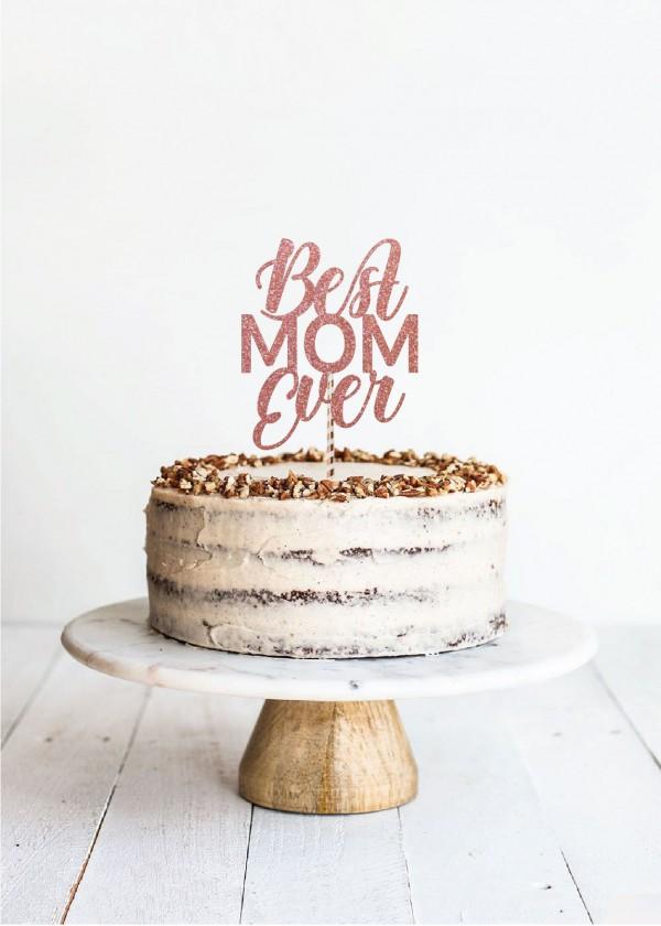 Cake Topper Best MOM Ever